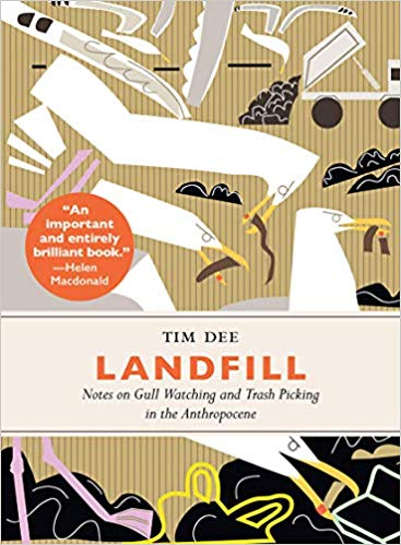 """""""Landfill"""" by Tim Dee (Chelsea Green Publishing) 